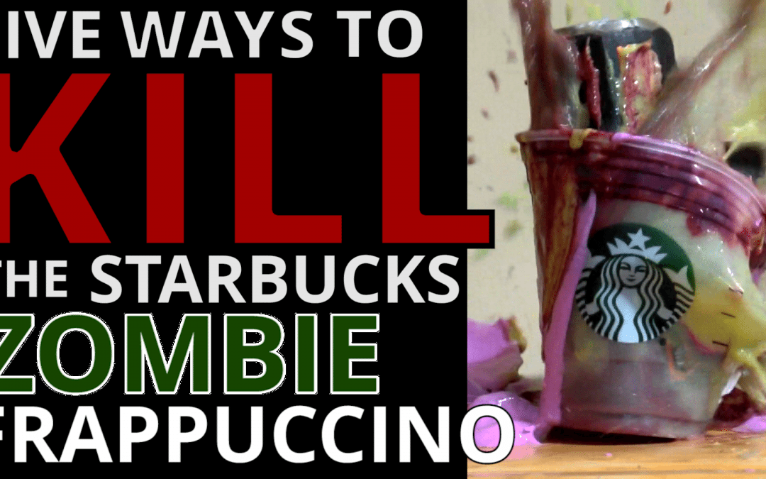 WATCH: 5 Ways to Kill the Starbucks Zombie Frappuccino