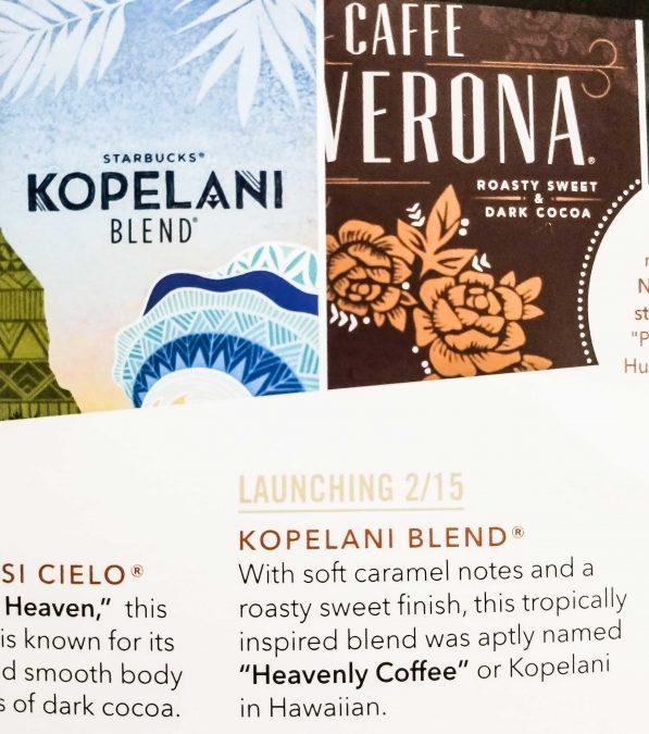 17 - Starbucks Kopelani Blend, a Kona blend, returns in Winter 2018