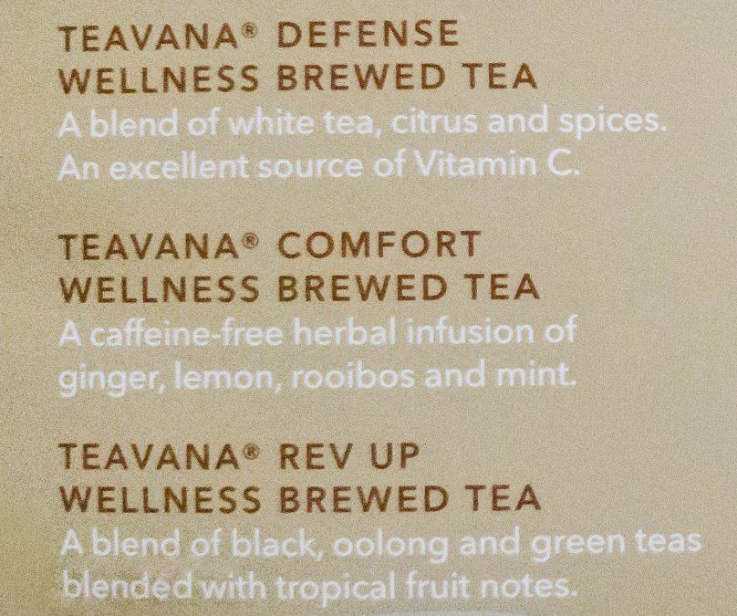 7 - New Starbucks hot teas for Winter 2018 - Teavana Defense Wellness Brewed Tea, Teavana Comfort Wellness Brewed Tea, Teavana Rev Up Wellness Brewed Tea